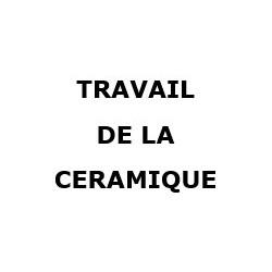 TRAVAIL DE LA CERAMIQUE